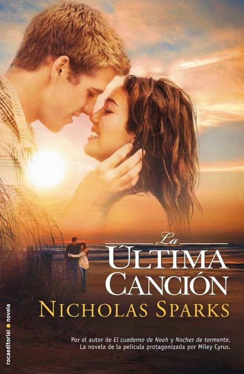 LA ULTIMA CANCION, NICHOLAS SPARKS  http://bookadictas.blogspot.com/2014/09/la-ultima-cancion-nicholas-sparks.html