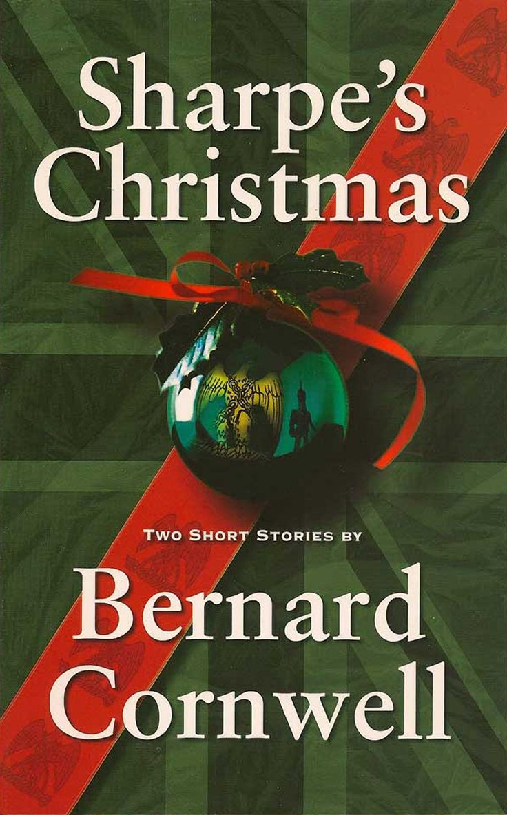 Bernard Cornwell  (#175) Sharpe's Christmas  Francospanish Border,  December
