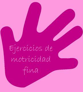 Llistat d'exercicis de motricitat fina. http://www.actividadeseducainfantil.com/2013/04/ejercicios-para-desarrollar-la.html