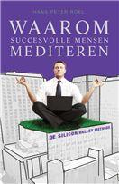 Waarom succesvolle mensen mediteren - Hans Peter Roel - AKO