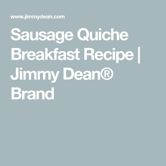 Sausage Quiche Breakfast Recipe   Jimmy Dean® Brand