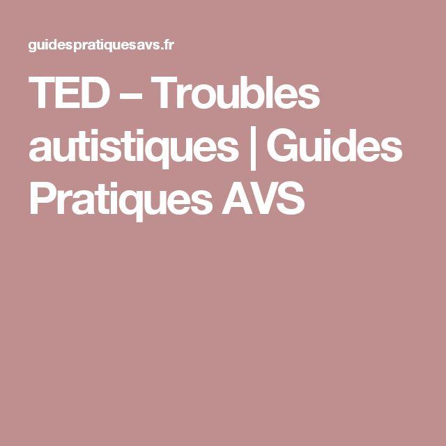 TED – Troubles autistiques | Guides Pratiques AVS