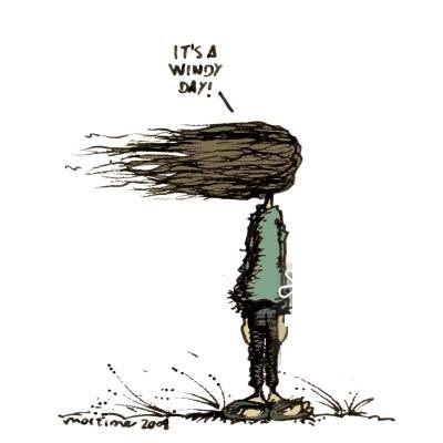 É um dia ventoso! Always like this...