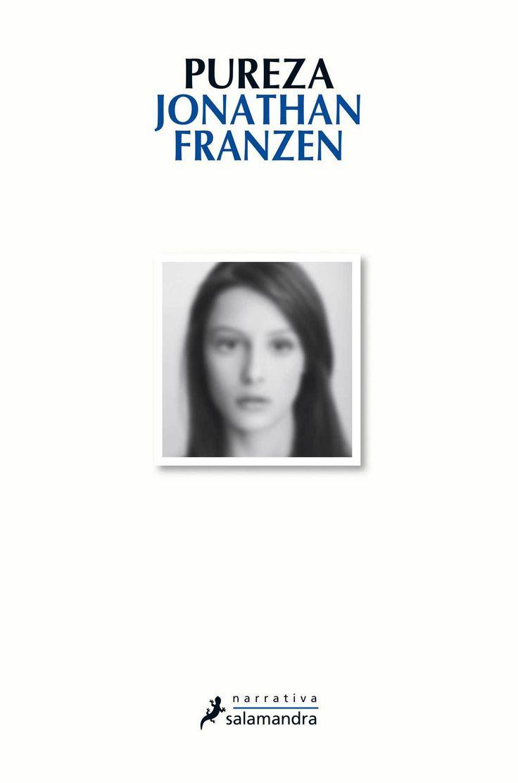 Pureza - Jonathan Franzen