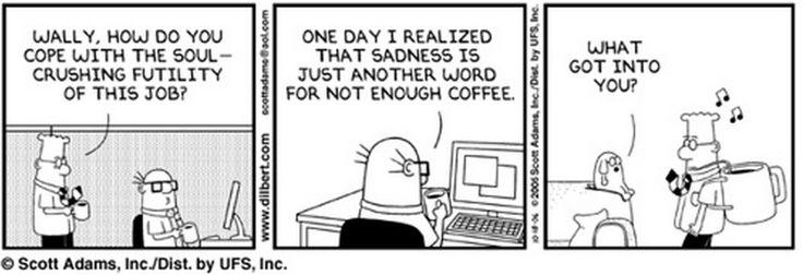 Dilbert - Coffee Backpack | Comics | Pinterest | Coffee ... |Dilbert Break