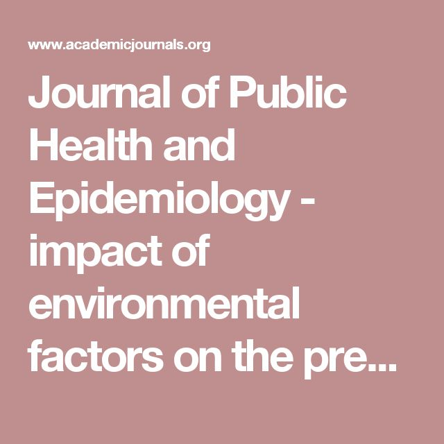 Journal of Public Health and Epidemiology - impact of environmental factors on the prevalence of autistic disorder after 1979