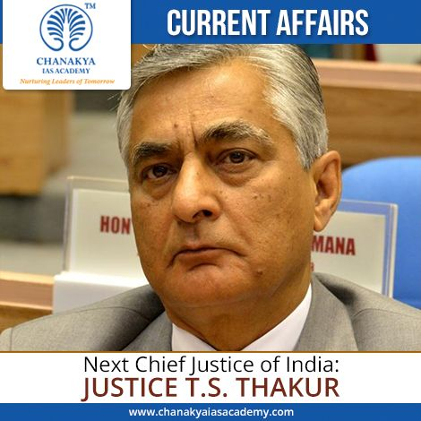 #currentAffair Justice T S Thakur (63) will be next #ChiefJusticeofIndia. His name has been recommended by current CJI Justice Dattu. Current CJI Justice Dattu will retire on December 2, 2015. Presently, Justice Thakur is the senior most judge of the Supreme Court. He would be the 43rd CJI.