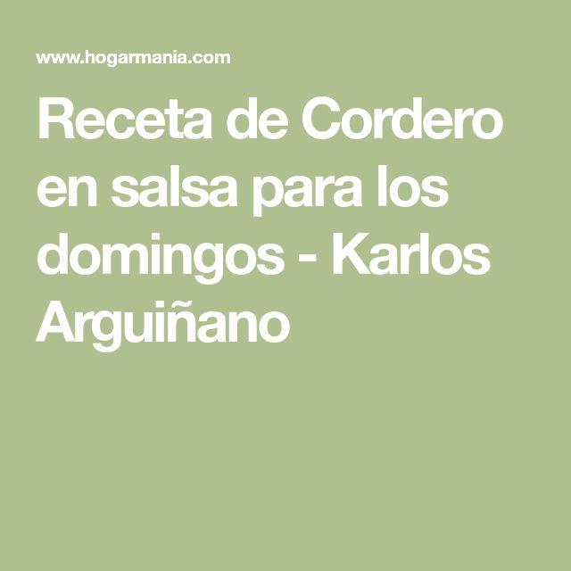 Receta de Cordero en salsa para los domingos - Karlos Arguiñano