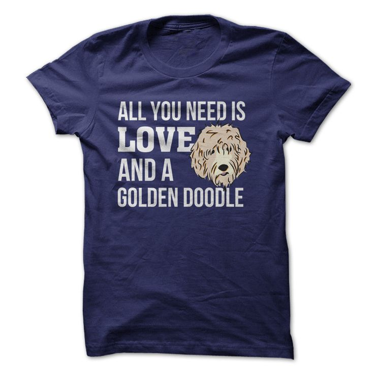 All You Need Is Love and a Golden Doodle