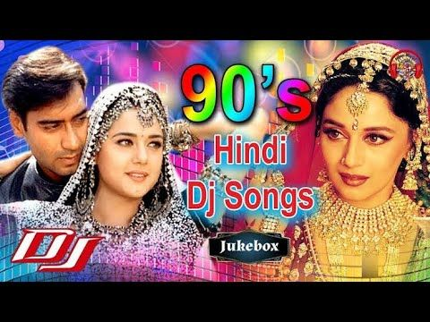 90 S Hindi Superhit Dj Mashup Remix Song Old Is Gold Old Hindi Dj Hindi Old Songs Songs Love Songs Hindi