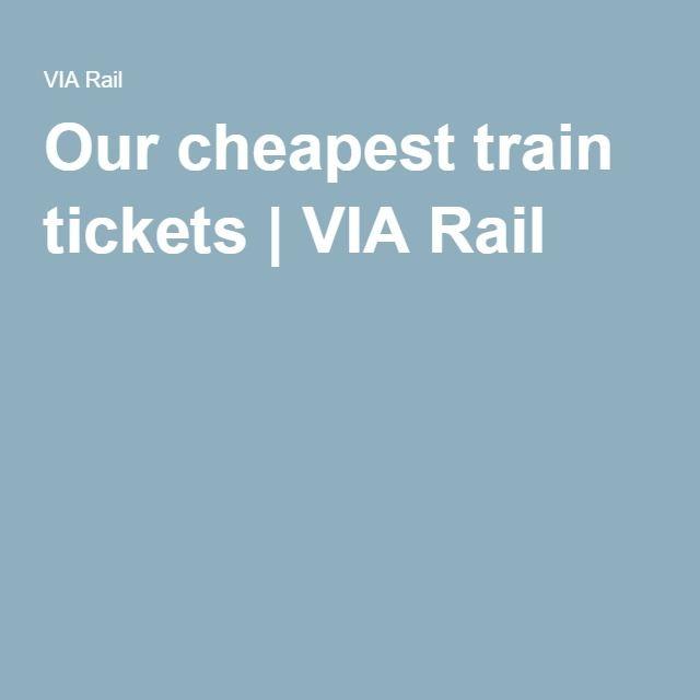 Our cheapest train tickets | VIA Rail
