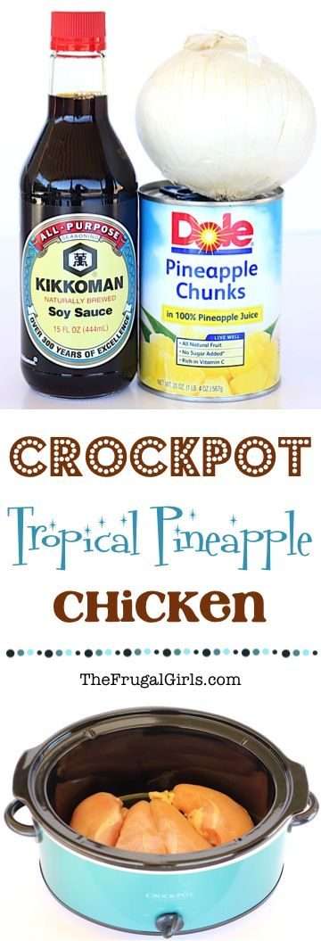 Crock Pot Tropical Pineapple Chicken Recipe! ~ from TheFrugalGirls.com ~ bring a taste of the tropics to your dinner table with just 4 easy ingredients! This easy Crockpot meal is so simple and SO delicious!