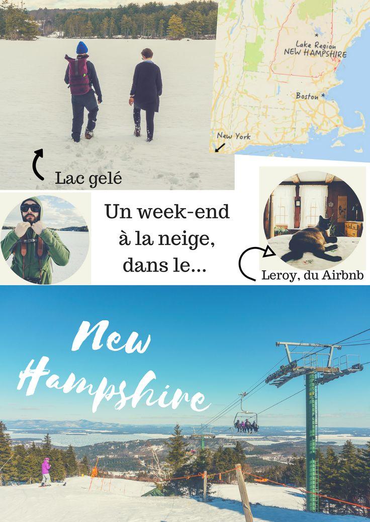 Un weekend à la neige, dans le New Hampshire, à deux heures à peine de Boston ! SKi, rando et copains !