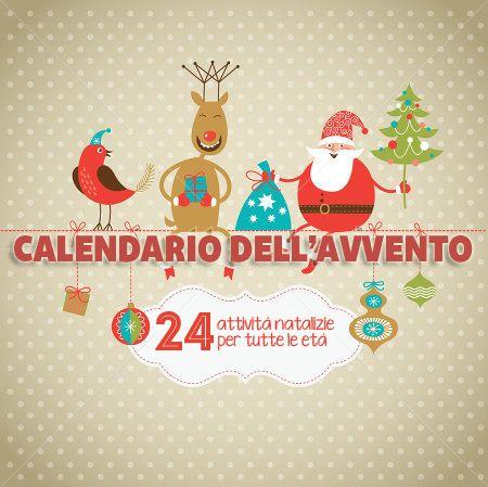 24 attività per il calendario dell'avvento Advent Calendar 24 activity for Christmas per Natale. Ricette, Reciptes, DIY, free printables & more!