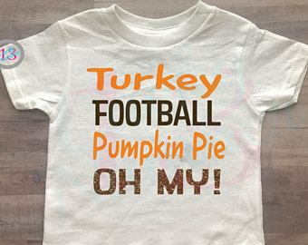 Turkey, Football, Pumpkin Pie, Oh My!, Thanksgiving, Turkey Day, Fall, Fall Clothing, Girls Clothing, Little Girl, Thanksgiving Outfits