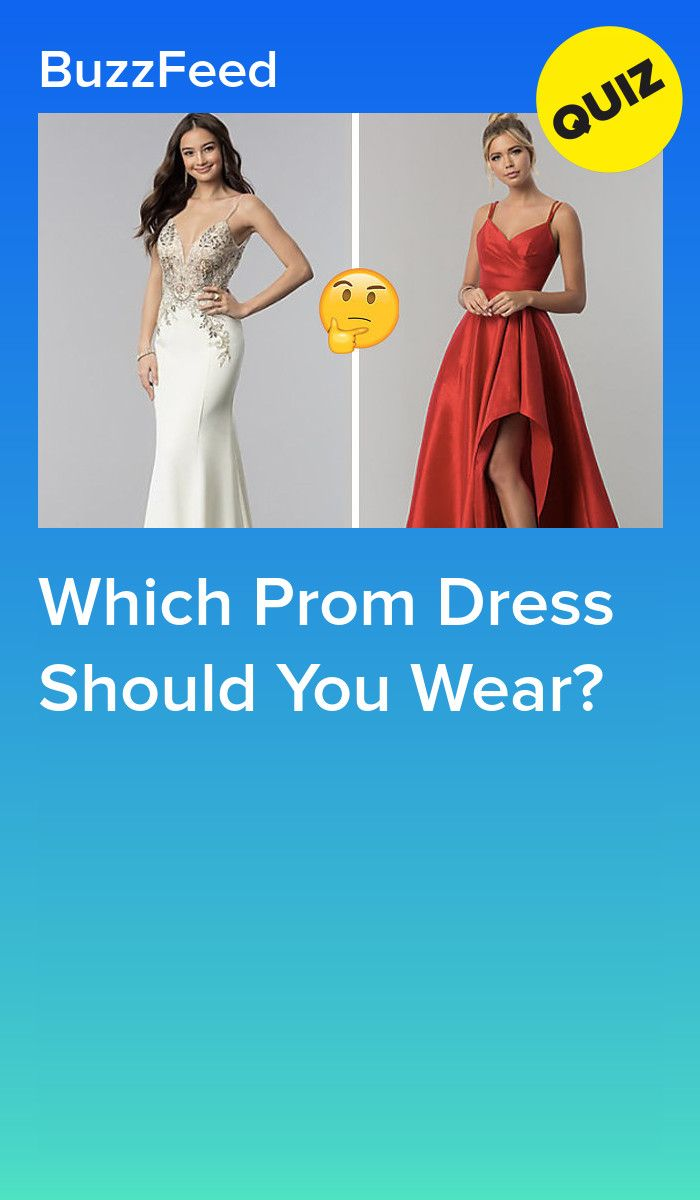 Which Prom Dress Should You Wear Outfits Quiz Dress Quizzes Prom Dress Quiz