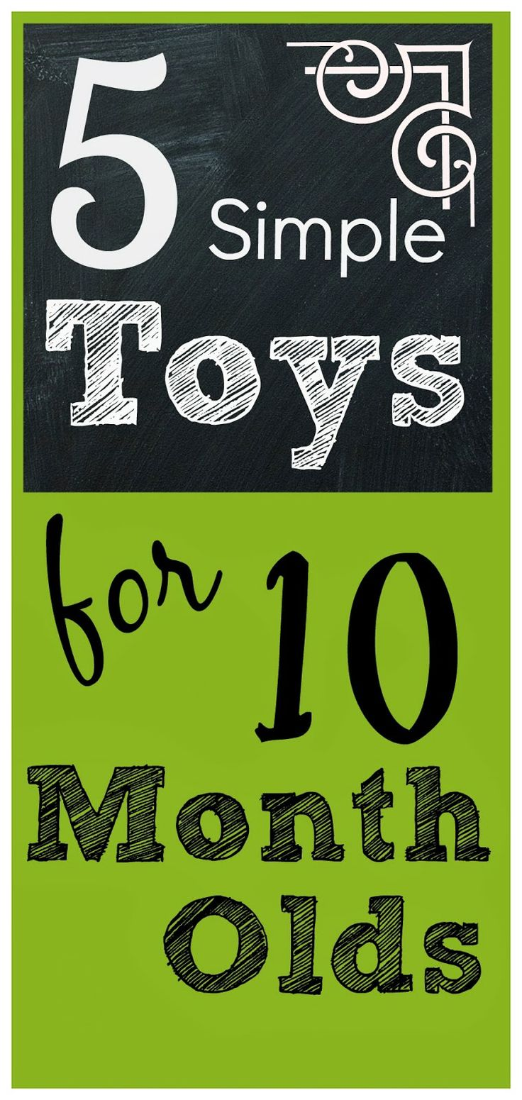 5 Simple Toys your 10 Month old with Love!