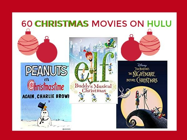 If You Are Looking For Some Christmas Movies On Hulu There Are Some Great Options To Add To Your Christmas Movies Christmas Movies List Funny Christmas Movies