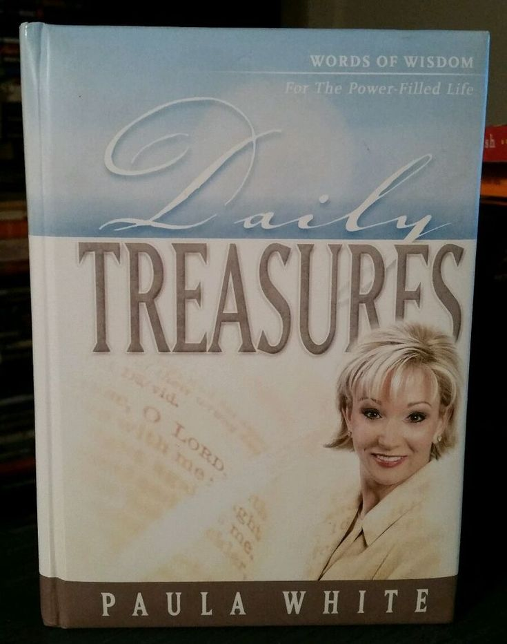 Paula White's Daily Treasures: Words of Wisdom for the Power-Filled Life 2004 HC