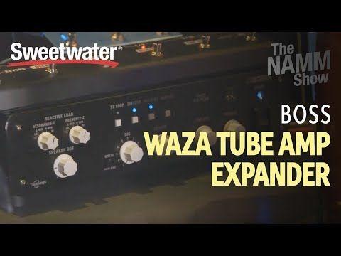 New Video Boss Waza Tube Amp Expander At Winter Namm 2019