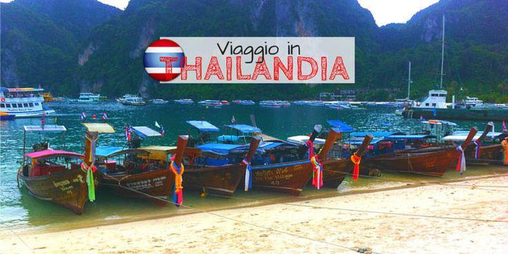 Come organizzare un viaggio in Thailandia fai da te - Viaggiare Gratis