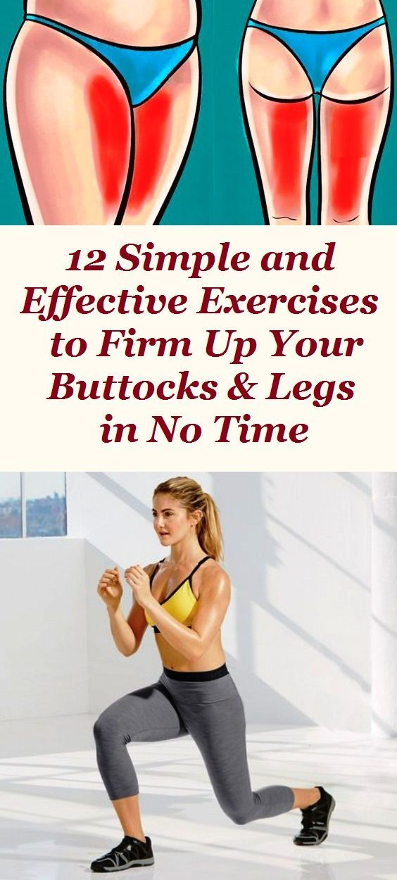 12 Simple and Effective Exercises to Firm Up Your Buttocks & Legs in No Time – #…