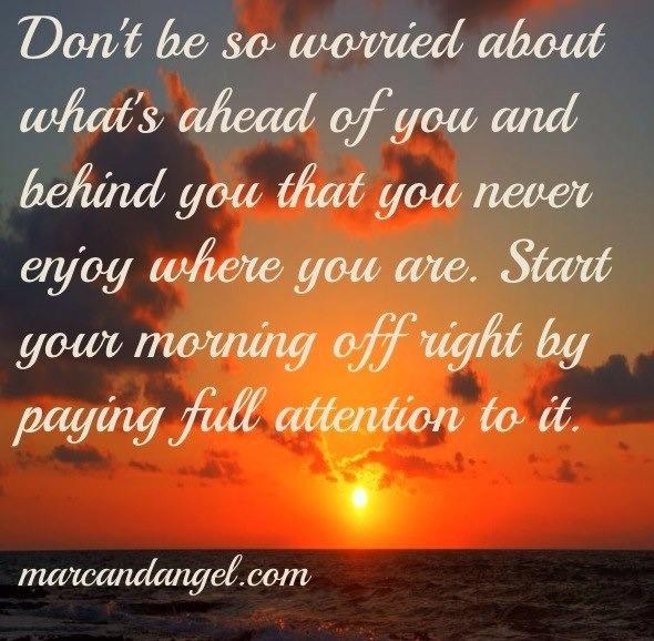 Don't worry quote via www.MarcandAngel.com