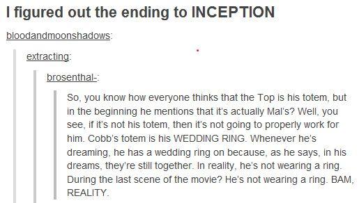 """Before we move on, here's the ending to """"Inception"""" explained:   Can You Make It Through This Post Without Having Your Mind Blown?"""