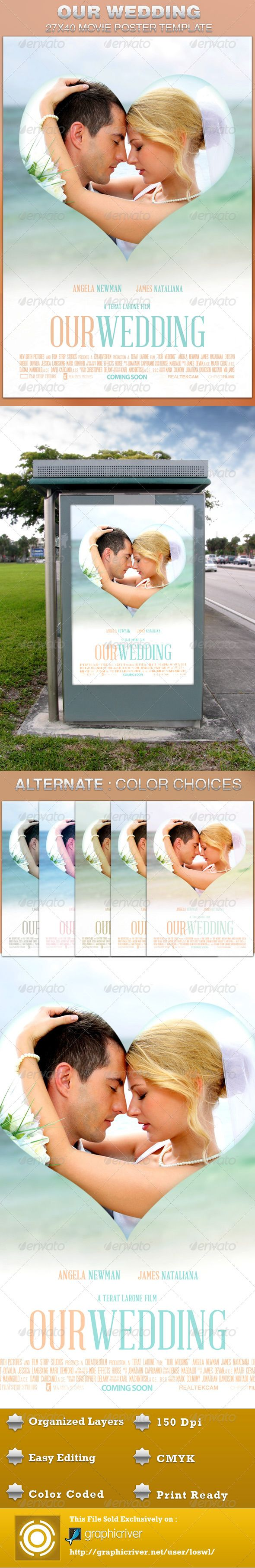 <Our Wedding Movie Poster Template is sold exclusively on graphicriver, it can be used for your movie promotion, wedding photo displays, sermon marketing etc. In this package you¡¯ll find 1 Photoshop file. All text and graphics in the file are editable, color coded and simple to edit. The file also has 6 one-click color options. MODELS NOT INCLUDED