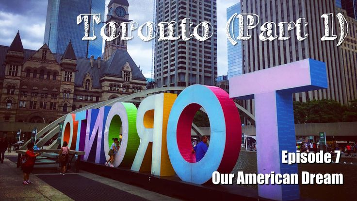Our American Dream - Episode 7 CN Tower Ripley's Aquarium Baseball Game - Toronto Blue Jays vs Cleveland Indians Nathan Phillips Square Canada Day Fireworks Casa Loma - Toronto's Majestic Castle