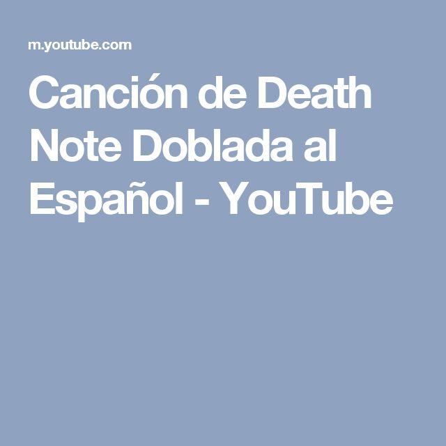 Canción de Death Note Doblada al Español - YouTube