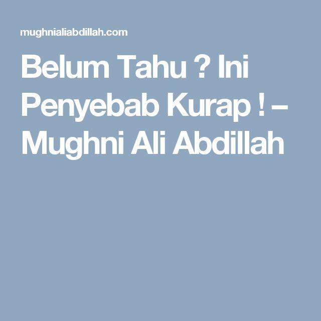 Belum Tahu ? Ini Penyebab Kurap ! – Mughni Ali Abdillah