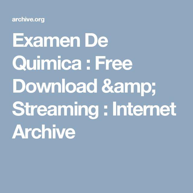 Examen De Quimica : Free Download & Streaming : Internet Archive