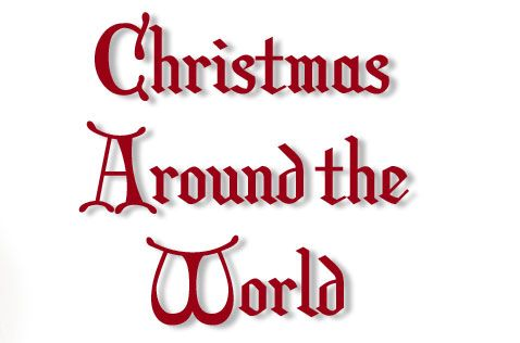 Learn about how other countries celebrate christmas, every day do a craft to go along with that country