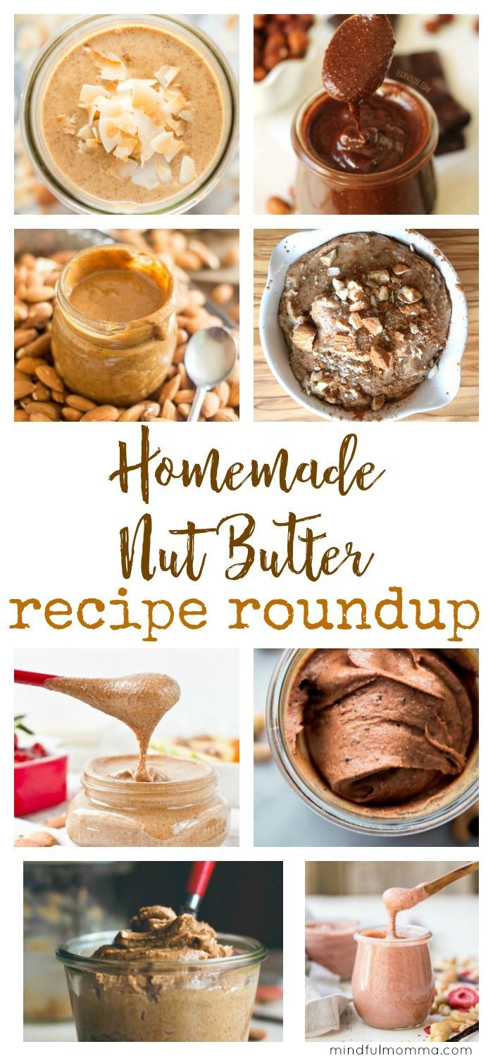 A roundup of homemade nut butter recipes in many flavor combinations - from basic to decadent, sweetened or unsweetend, but always healthy and delicious! | almond butter | cashew butter | homemade nutella #nutbutter #breakfast #healthyfood via @mindfulmomma
