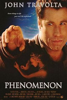 Phenomenon is a 1996 film written by Gerald Di Pego, directed by Jon Turteltaub, and starring John Travolta, Kyra Sedgwick, Forest Whitaker, and Robert Duvall.