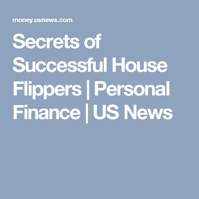 secrets of successful house flippers personal finance us news