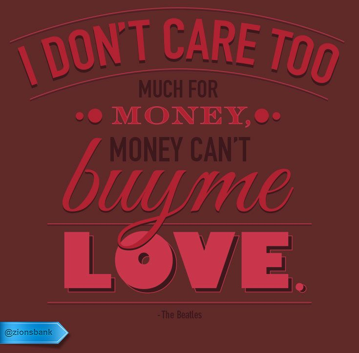"""Can T Buy Me Love Quotes: """"I Don't Care Too Much For Money, Money Can't Buy Me Love"""