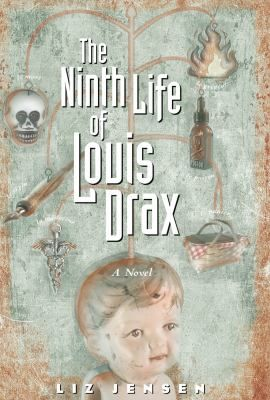 Cover image for The ninth life of Louis Drax