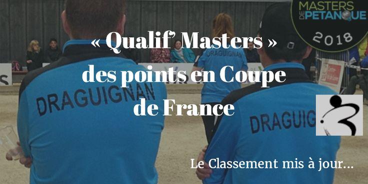 « Qualif' Masters » des points en Coupe de France - Lire http://www.boulistenaute.com/actualite-masters-petanque-qualif-masters-points-en-coupe-france-19238
