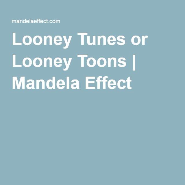 Looney Tunes or Looney Toons   Mandela Effect