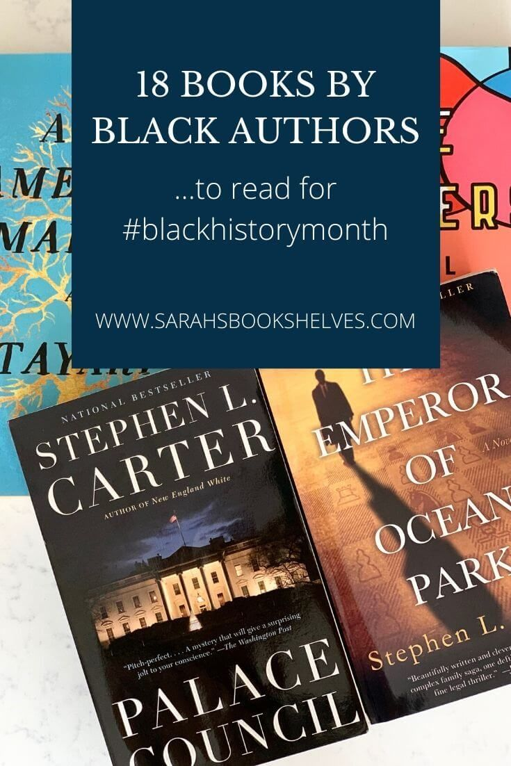 18 Books By Black Authors Blackhistorymonth Books By Black Authors Black Authors Political Books Books to read for black history month