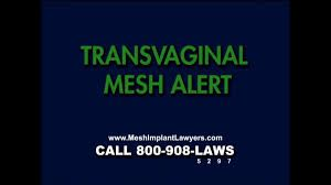 Transvaginal mesh allert.