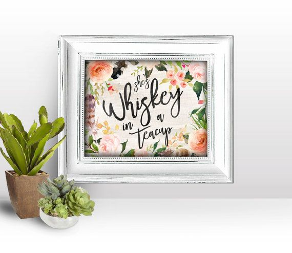 Boho Floral Southern Wall Art Whiskey in a teacup southern belle girl printable digital file instant download flower quote southwestern