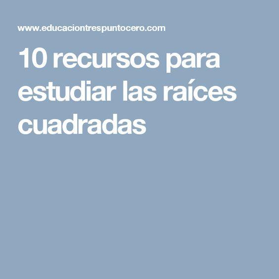 10 recursos para estudiar las raíces cuadradas