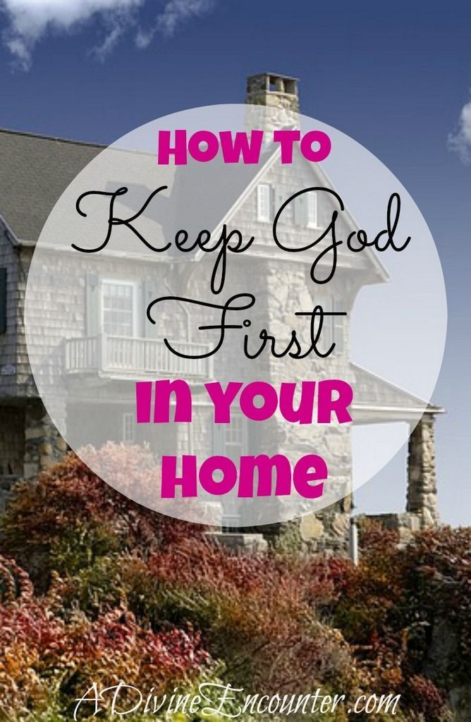 Thoughtful article considers the importance of keeping God first in a Christian home, and offers 8 ways to keep God first at home. http://adivineencounter.com/keep-god-first