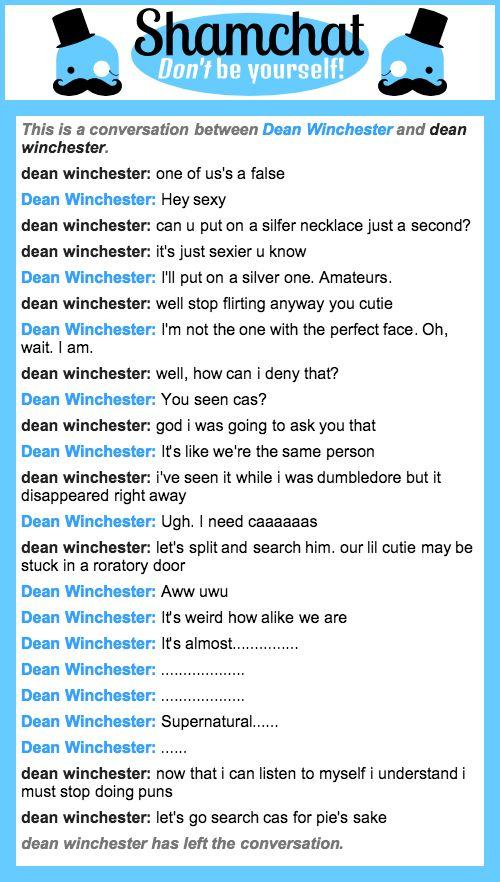 A conversation between dean winchester and Dean Winchester