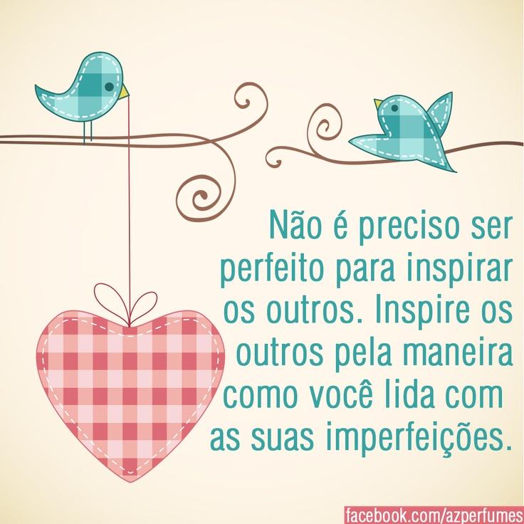#perfeito#inspiração#imperfeito