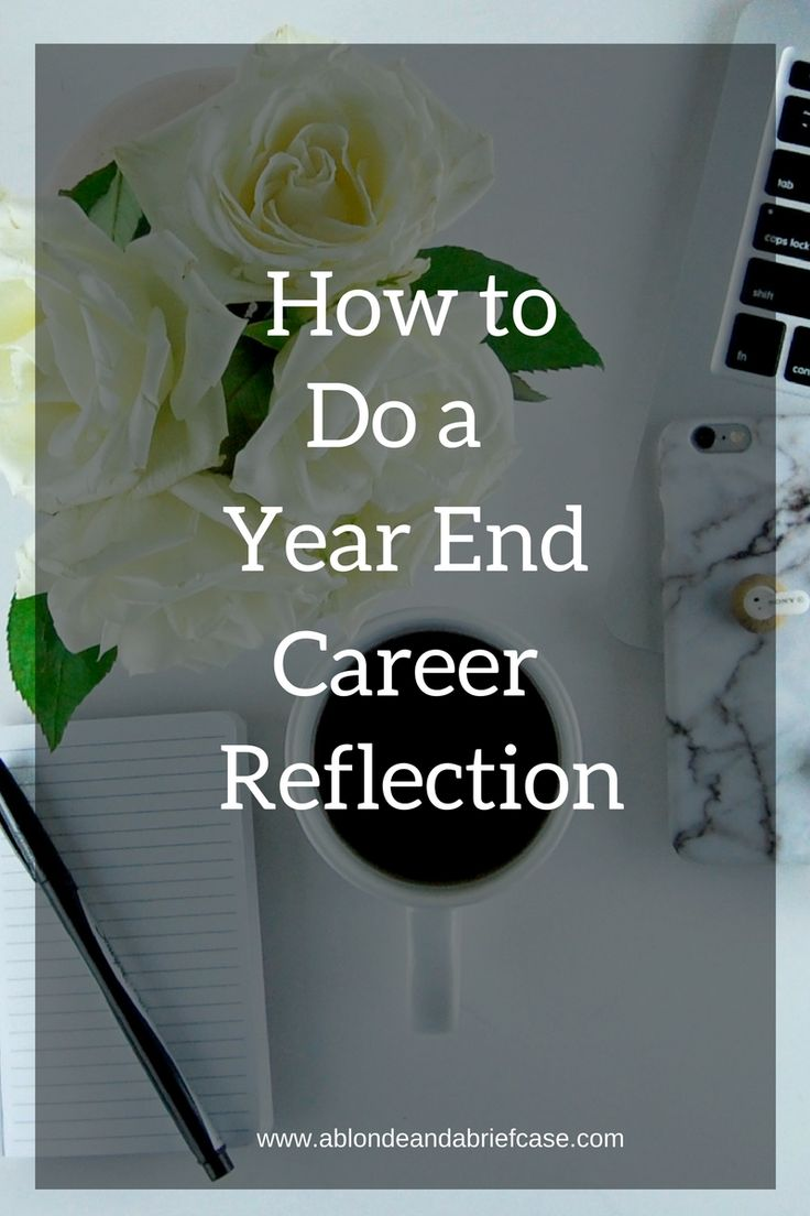 ideas about interview advice job interviews doing a year end career reflection can help set yourself up for a great new year