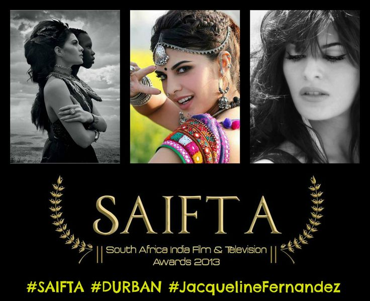 Jacqueline Fernandez will be at #SAIFTA this September!